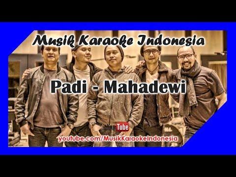 Padi - Mahadewi | Karaoke Tanpa Vokal