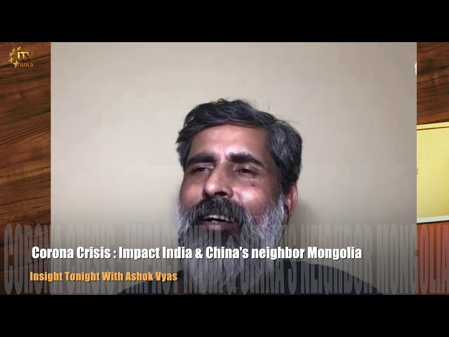 Impact of Coronavirus on Mongolia | Insight Tonight With Ashok Vyas