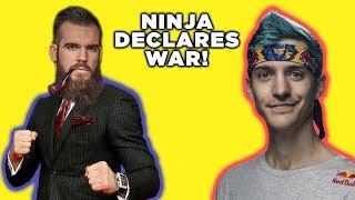 Ninja declares WAR!