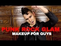 Punk Rock Glam (Rebel Makeup for Guys!)
