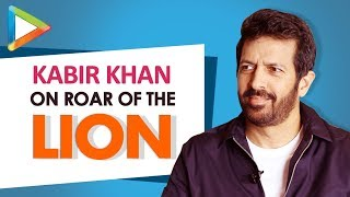 "Kabir Khan: ""Roar of The Lion is an AMAZING story of Human TRIUMPH""
