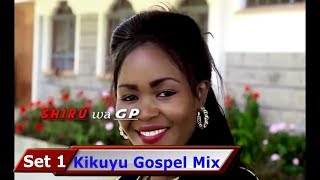 Kikuyu Gospel Mix (set 1)dj Rankx 2017
