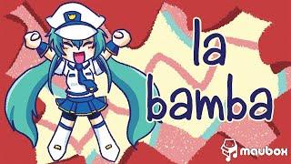 [Hatsune Miku] La Bamba [Cover]