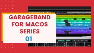 GARAGEBAND FOR MAC OS SERIES - EP 01   PILOT