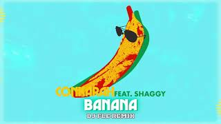 Banana (feat. Shaggy) [DJ Fle remix] Official Audio | Conkarah