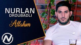 Nurlan Ordubadli - Allahim 2019 / Audio