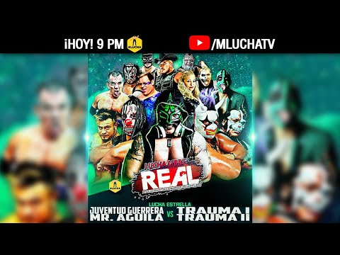 Lucha Real, Gimnasio Ajusco | +Lucha & Chill