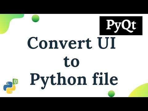 Python PyQt : Convert  ui to  py file - YouTube