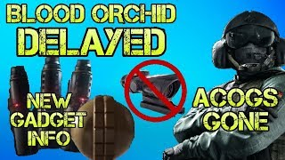 DELAYED + Acogs Gone: Operation Blood Orchid News and Info