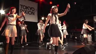 2017.10.07(Sat) TOKYO PiXiON 1st ONEMAN LIVE @shibuiya www TOKYO Pi...