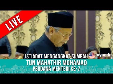 [[ LIVE ]] : Tun Mahathir Angkat Sumpah Sebagai Perdana Menteri Malaysia ke-7