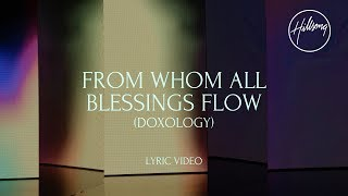 From Whom All Blessings Flow (Doxology) (Official Lyric Video)- Hillsong Worship