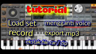 cara load set, record, ekstrak file, mengganti voice/intsrument ORG 2020