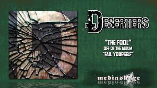 Watch Deserters The Fool video
