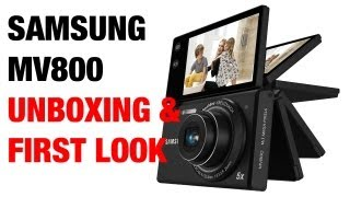 Samsung MV800 Digital Camera Unboxing & First Look