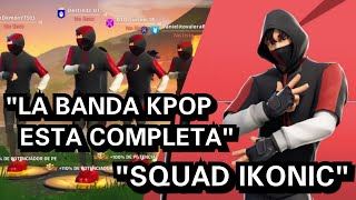 """THE KPOP BAND IS COMPLETE WITH THE IKONIK SKIN"" FORTNITE"