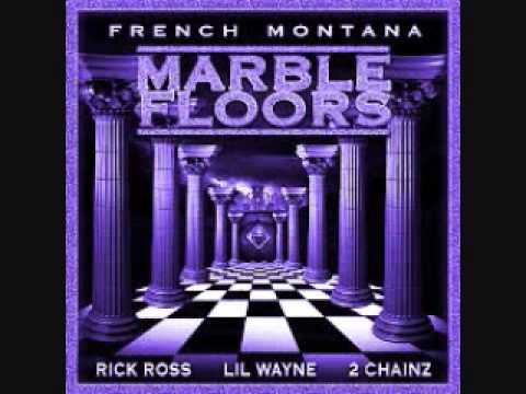 French Montana  Marble Floors Ft Rick Ross Lil Wayne 2 Chainz S&C  Smooth G