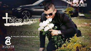 SIN DECIR ADIOS - ALZATE