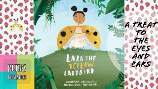 LARA THE YELLOW LADYBIRD | Kid…