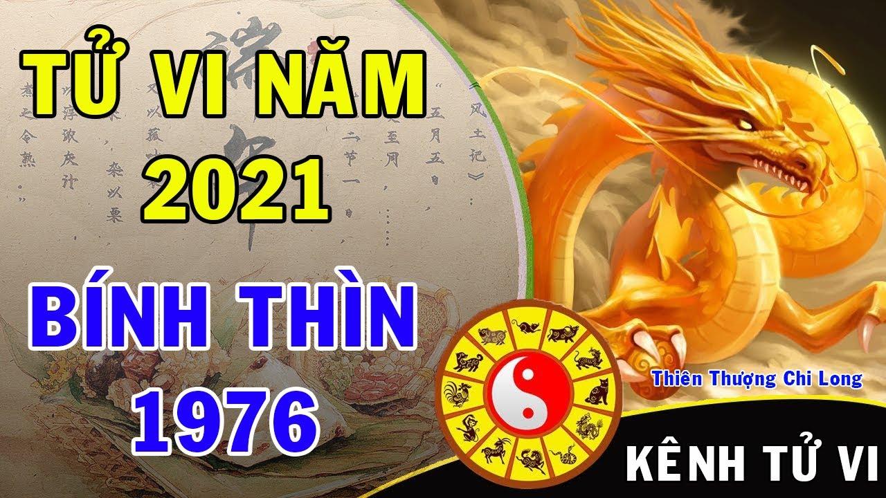 [Tử vi 2021] Tử vi trọn đời tuổi BÍNH THÌN 1976 năm 2021 Tân Sửu   Kênh Tử Vi