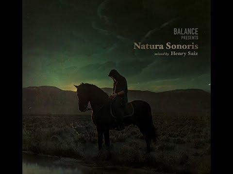 Henry Saiz - Balance presents Natura Sonoris (Continuous Mix)