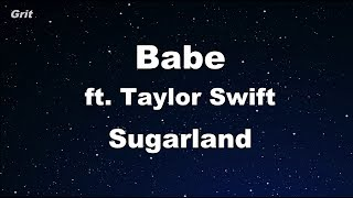 Babe ft. Taylor Swift - Sugarland Karaoke 【No Guide Melody】 Instrumental Video