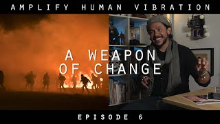 Nordic Giants - Amplify Human Vibration - Ep 6. A weapon of change