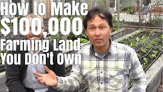 How to Make $100,000 Farming 1/2 Acre You Don