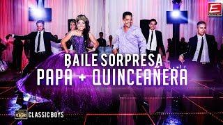 Baixar Baile Sorpresa Papa e Hija Quince Años + Classic Boys