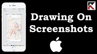 How To Draw On Your Screenshots iPhone iOS 11