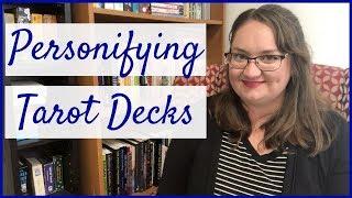 Personifying Tarot Decks