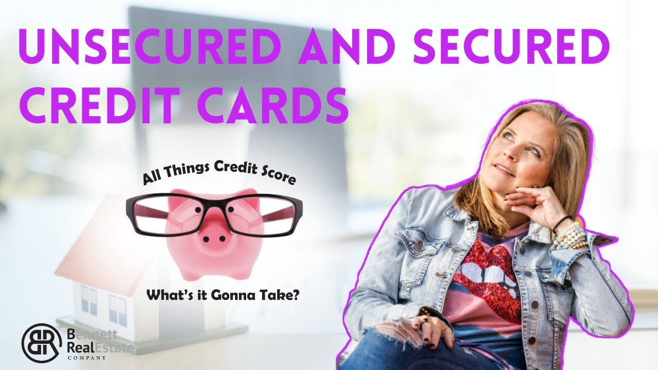 Unsecured and Secured Credit Cards - Credit Tip #4