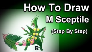 How To Draw Mega Sceptile Step By Step