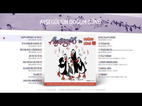 Happy Birthday To You - Ayşegül'ün Doğum Günü - Official Audio #çocukşarkıları