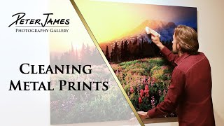 CLEANING METAL PRINTS - Step By Step How-To