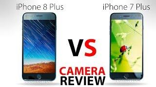 iPhone 8 Plus VS 7 Plus  ULTIMATE Camera Comparison!