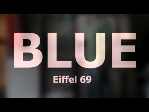 Vine Shuffle #38 | BLUE (de Eiffel 69)