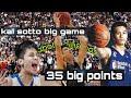 KAI SOTTO FULL GAME HIGHLIGHTS VS MGP KAI W/ 35 big points