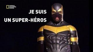 Super-héro dans la vraie vie