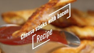 Cheese sticks with bacon