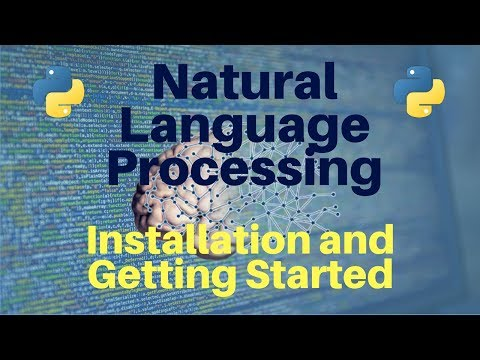Natural Language Processing in Python: Part 1 -- Installation and Getting Started