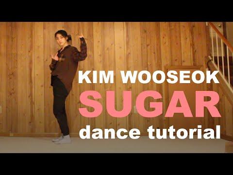 [Mirrored Tutorial] KIM WOO SEOK (김우석) - Sugar Dance Tutorial [Chorus - Explanation + Counts]