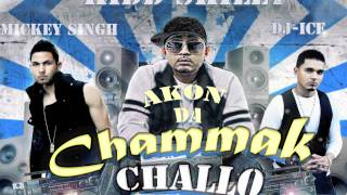"Akon ""Chammak Challo"" Remix (Official) ft.Kidd Skilly, Mickey Singh and Dj Ice ""RA ONE"" August 2011"
