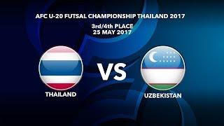 Trực tiếp 3rd-4th Futsal Asian 2017: U20 ThaiLand vs U20 Uzbekistan
