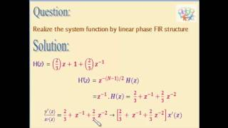 Linear phase realization of FIR filter