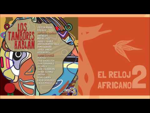 El Reloj Africano - Antonio Carmona & David San José mp3