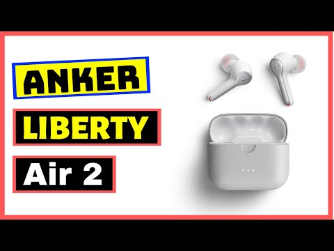 anker-soundcore-liberty-air-2- -better-than-airpods-pro-earbuds