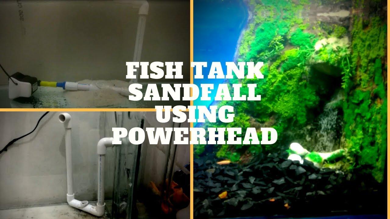how to make aquarium sandfall using powerhead the indian