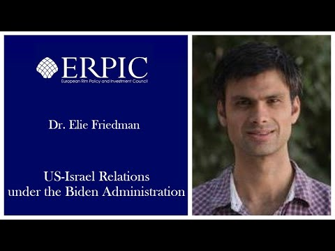 US-Israel Relations under the Biden Administration