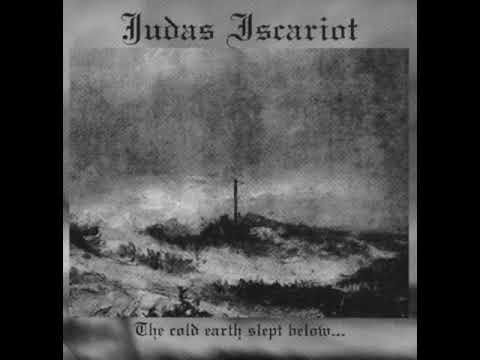 Judas Iscariot - Fidelity Black Metal (USA) - The Cold Earth Slept Below